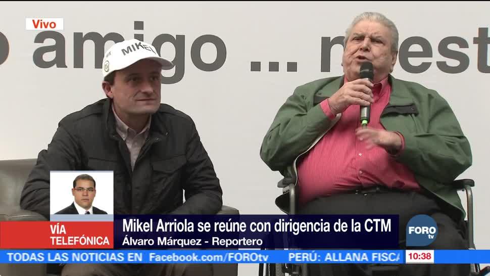 Mikel Arriola se reúne con dirigencia de la CTM