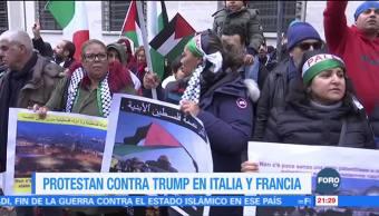 Protestan contra Trump en Italia y Francia tras anuncio sobre Jerusalén