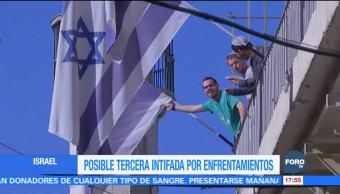 Posible tercera intifada por enfrentamientos en Israel
