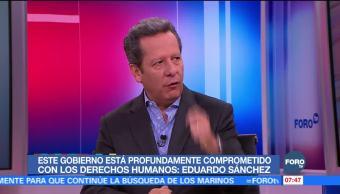 Eduardo Sánchez: Ley de Seguridad Interior busca dar certeza fuerzas armadas