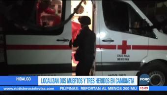 Encuentran camioneta con dos cuerpos y tres heridos en Hidalgo