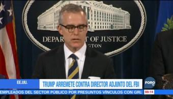 Donald Trump arremete contra el número dos del FBI, Andrew Mccabe