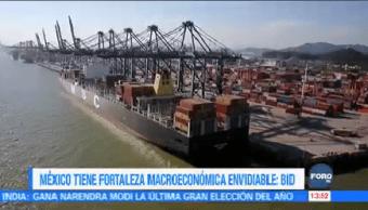 Bid Destaca Fortaleza Macroeconómica México