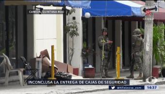 Inconclusa Entrega Cajas Seguridad Cancún