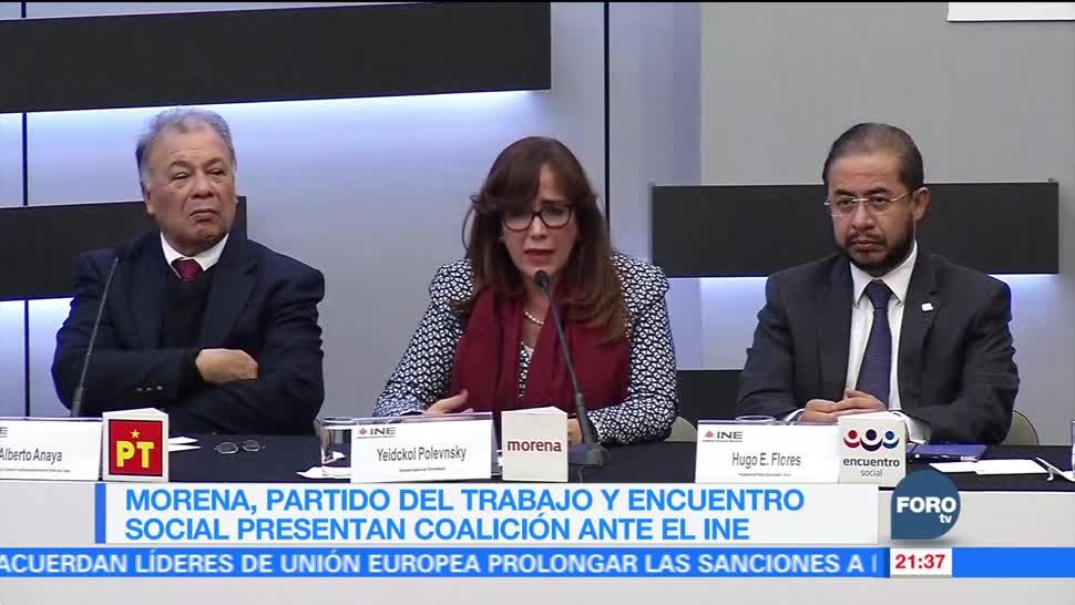 Morena PT y Encuentro Social presentan coalición ante el INE