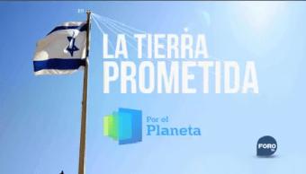 Por El Planeta Israel Tierra Prometida Muestra Riquezas Escondidos Jerusalén