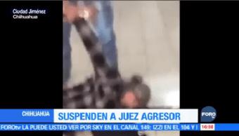 Suspenden Juez Agredió Mujer Chihuahua Consejo Judicatura