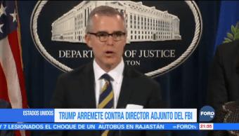 Trump arremete contra director adjunto del FBI en Estados Unidos