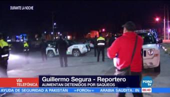 Suman 83 personas detenidas por saqueos en el Edomex