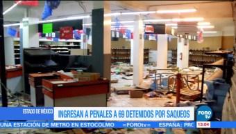 Ingresan a penales a 69 detenidos por saqueos