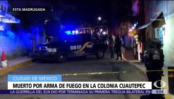 Hombre muere por arma de fuego en la colonia Cuautepec