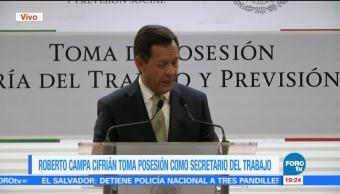 Roberto Campa asume cargo como secretario del Trabajo