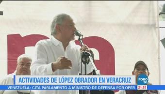 Actividades de López Obrador en Veracruz