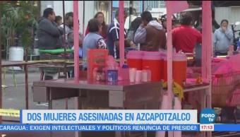 Asesinan a dos mujeres en calles de la Ciudad de México