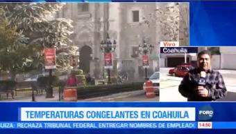Bajas Temperaturas Coahuila Registran