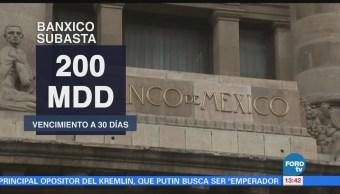 Banco de México subasta 200 millones de dólares