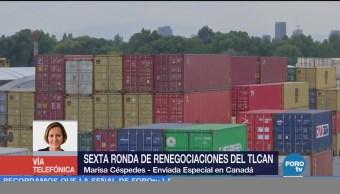 Crucial sexta ronda de renegociaciones del TLCAN