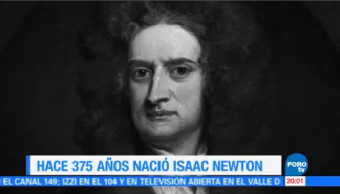 Efeméride Hora 375 Años Nacimiento Isaac Newton