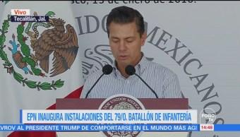Epn Inaugura Batallón Infantería Tecatitlán Jalisco