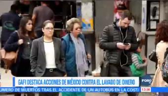 Gafi Reconoce México Grupo De Acción Financiera