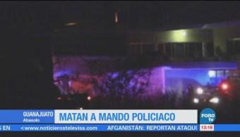 Matan a mando policiaco en Guanajuato