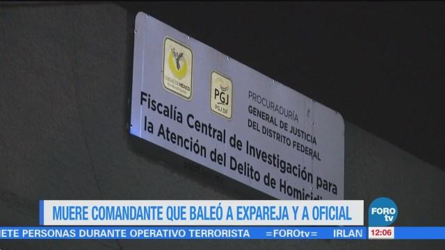 Muere Comandante Agredió Exesposa CDMX