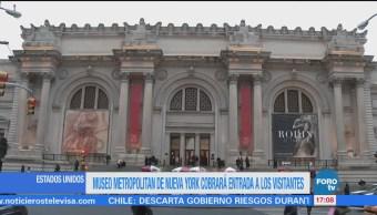 Museo Metropolitano tendrá nueva cuota en Estados Unidos