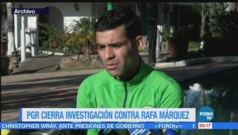 Pgr Cierra Investigación Rafa Márquez Futbolista