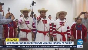 Aprueban Desafuero Presidenta Municipal Indígena Oxchuc