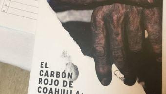 Informe fallas en sector minero, a 12 años de Pasta de Conchos