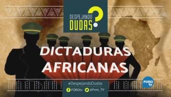 #DespejandoDudas: Dictaduras africanas