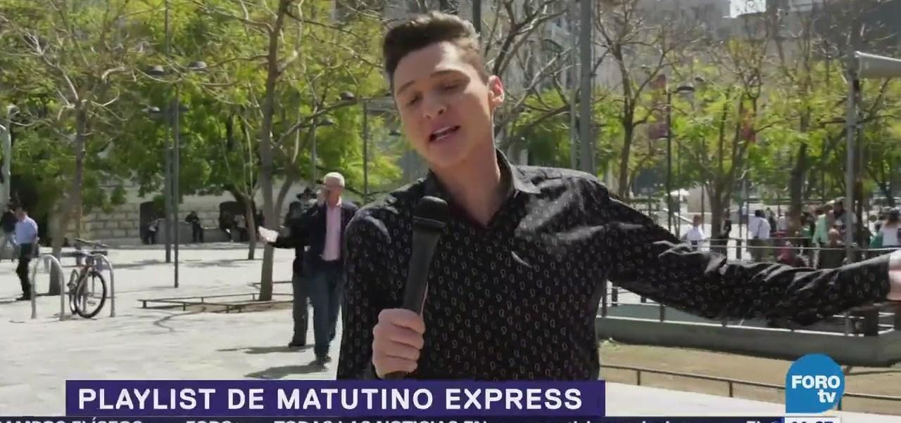 El Playlist de la semana de Matutino Express