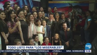 #LoEspectaculardeME: Todo listo para el musical 'Los Miserables'