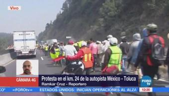 Manifestación afecta circulación sobre la carretera México-Toluca