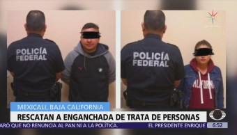 Rescatan en Mexicali a menor de edad engañada por tratantes de personas