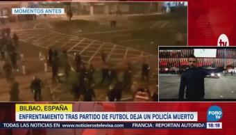 Sin Filtros Enfrentamiento entre hinchas deja un policía muerto en Bilbao