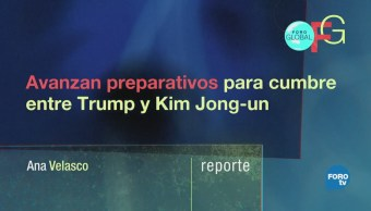 Avanzan preparativos para cumbre entre Trump y Kim Jong-un