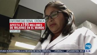 Enfermedades del riñón afectan a 95 millones de mujeres mundo