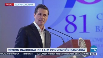 EPN inaugura la 81 Convención Bancaria