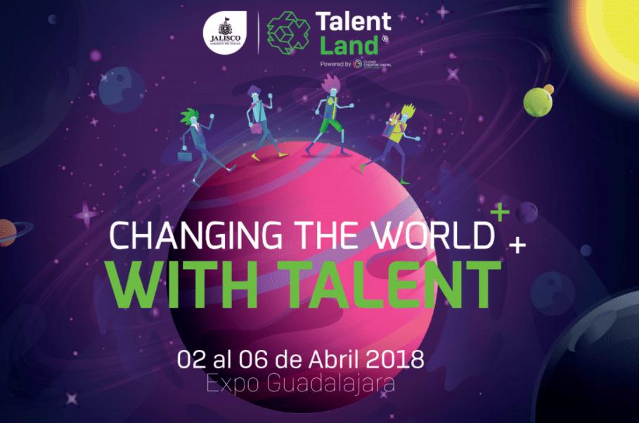 Jalisco-Talent-Land-Guadalajara-Creative-Land-Changing-The-World-Tierras