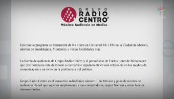 Carlos Loret de Mola tendrá programa en Radio Centro