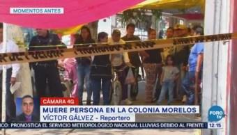 Matan a hombre en la colonia Morelos, CDMX