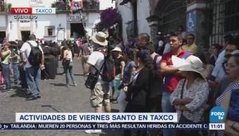 Inician Actividades Viernes Santo Taxco Guerrero