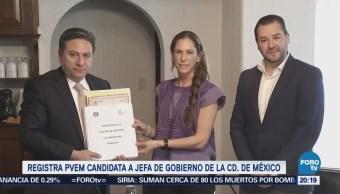 PVEM registra a candidata al Gobierno capitalino