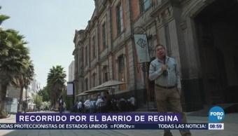 Recorrido por el Barrio de Regina, CDMX