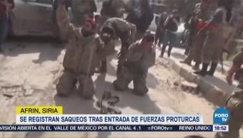 Se registran saqueos tras entrada de fuerzas proturcas en Afrin, Siria