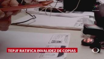 TEPJF rechaza validez de fotocopias presentadas por independientes