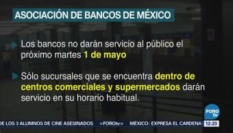 Bancos no darán servicio el 1 de mayo, informa ABM