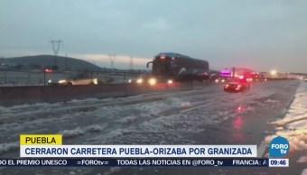 Cierran carretera Puebla-Orizaba por granizada