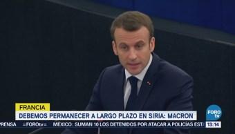 Francia Debe Permanecer Largo Plazo Siria Macron